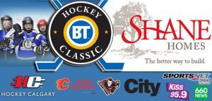 BT Hockey Classic presented by SHANE HOMES! @ WinSport, Canada OlympicRoad Southwest, Calgary AB