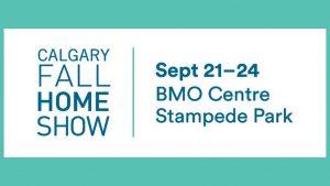 Calgary Fall Home Show! @ BMO Centre